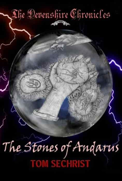 The Stones of Andarus: The Devenshire Chronicles Book One