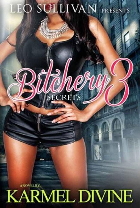Bitchery 3: Secrets