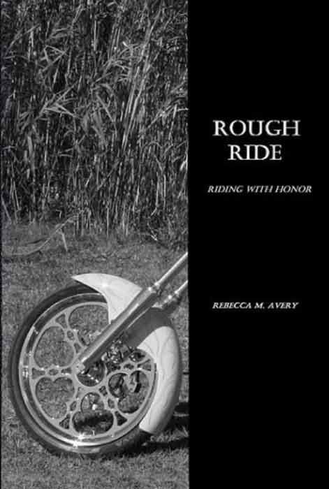 Rough Ride (Riding With Honor)
