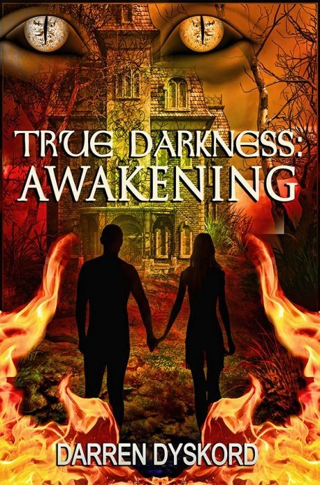 True Darkness: Awakening
