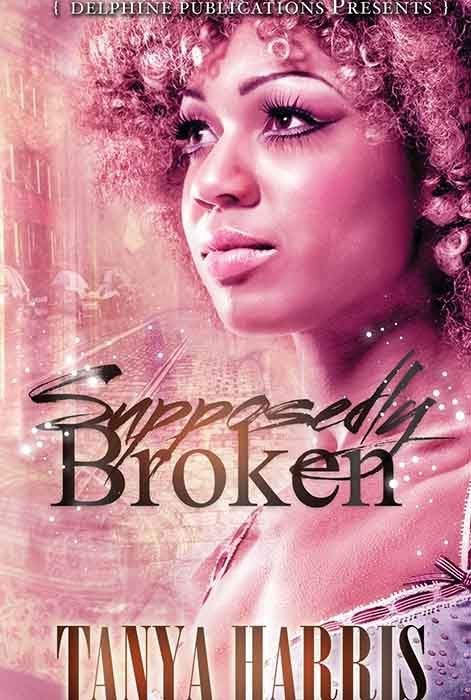 Supposedly Broken (Delphine Publications Presents)