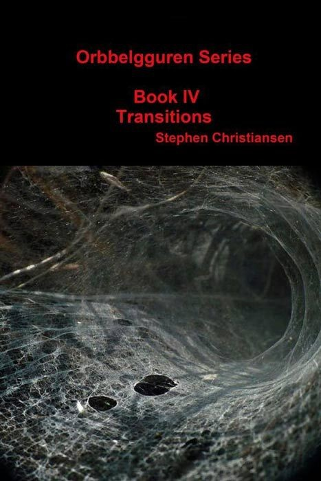Orbbelgguren Series: Book IV Transitions