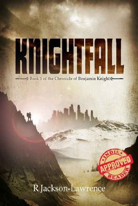 Knightfall - Book 1 of The Chronicle of Benjamin Knight
