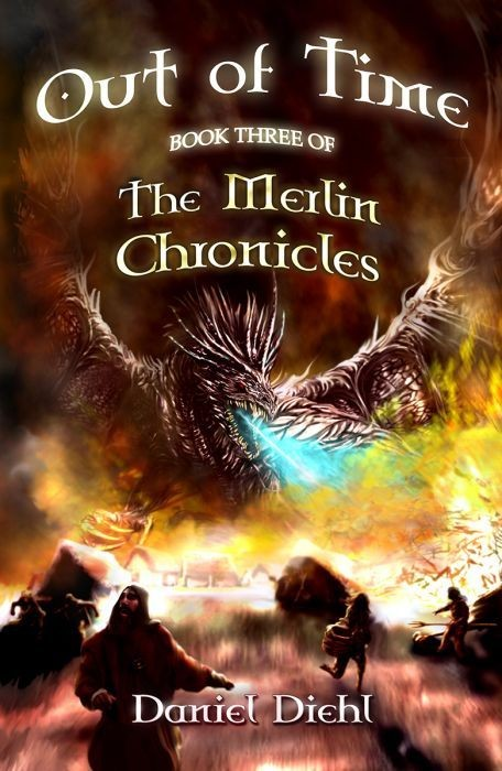 Out of Time: The Merlin Chronicles (Book Three)