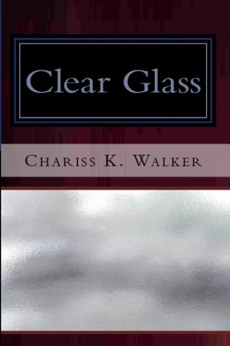 Clear Glass (The Vision Chronicles, Book 1)