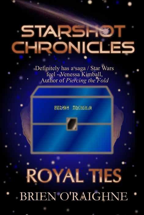 Royal Ties (Starshot Chronicles Book 2)