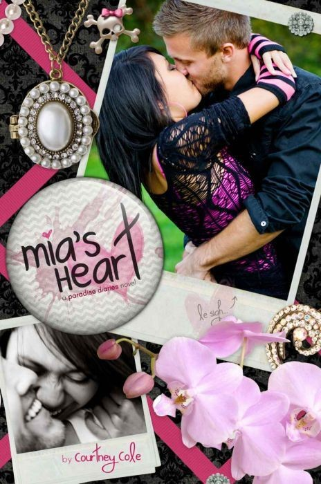 Mia's Heart (The Paradise Diaries Book 2)