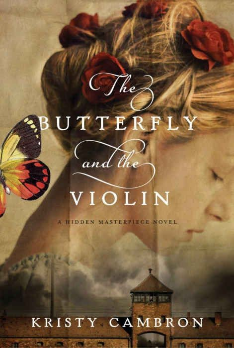 The Butterfly and the Violin ( Hidden Masterpiece Novel )