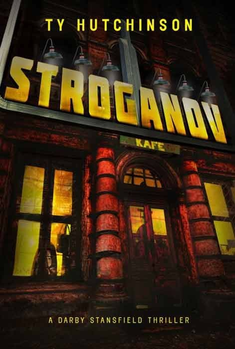 Stroganov (A Darby Stansfield Thriller)