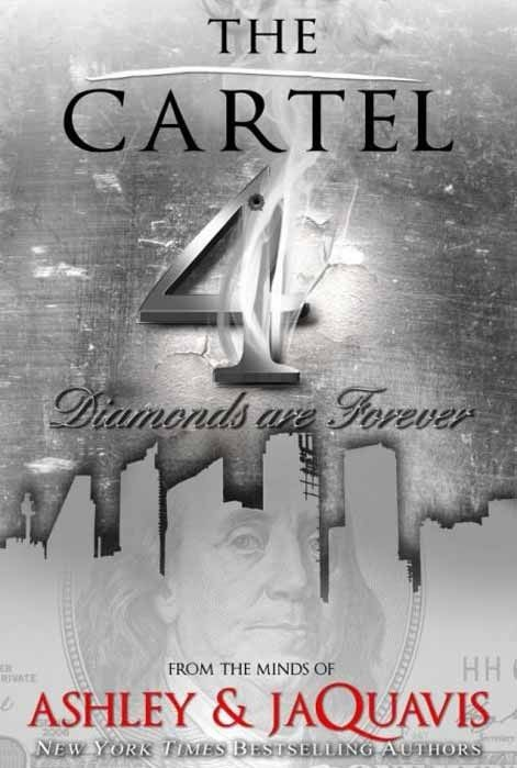 The Cartel 4: Diamonds Are Forever ( Cartel #04 )
