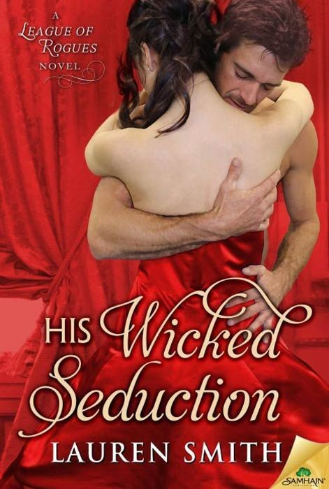 His Wicked Seduction (The Leagues of Rogues)