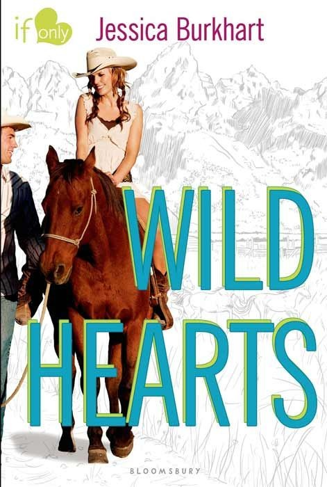Wild Hearts: An If Only Novel ( If Only... )