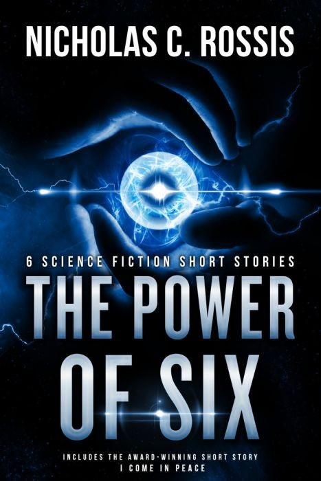 The Power of Six: 6+1 Science Fiction Short Stories