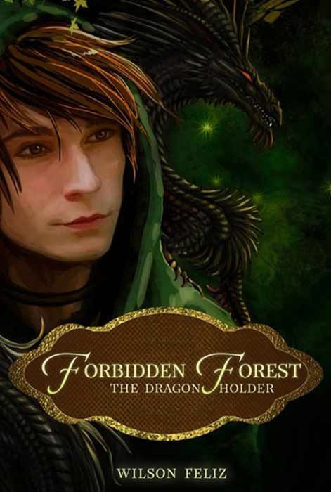The Dragon Holder: Forbidden Forests