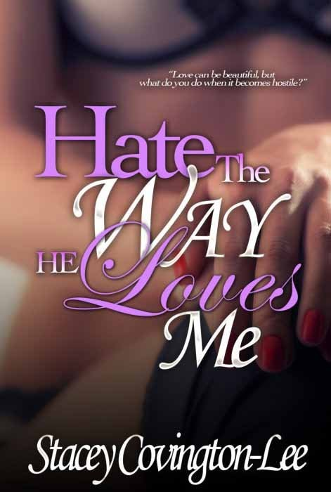Hate the Way You Love Me (Delphine Publications Presents)