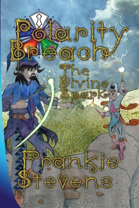 The Divine Spark (Polarity Breach Book 1)