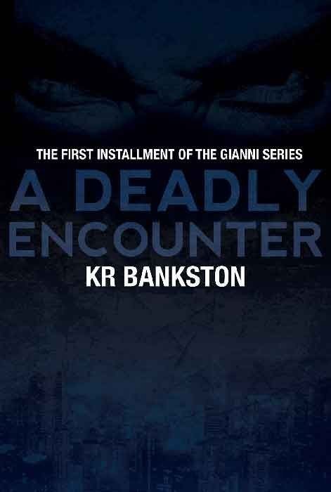 A Deadly Encounter (The Gianni Legacy)