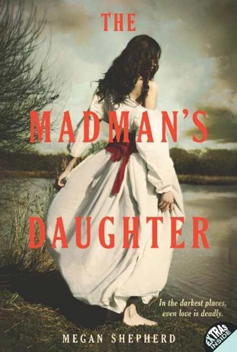 The Madman's Daughter (Madman's Daughter - Trilogy)