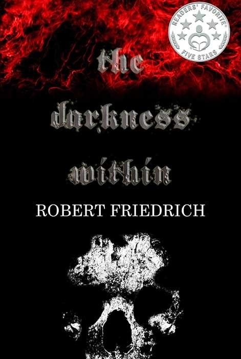 The Darkness Within: A Novella