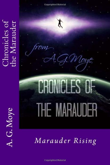Chronicles of the Marauder- Marauder Rising