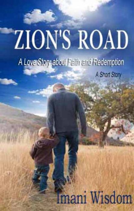 Zion's Road A Love Story about Faith and Redemption