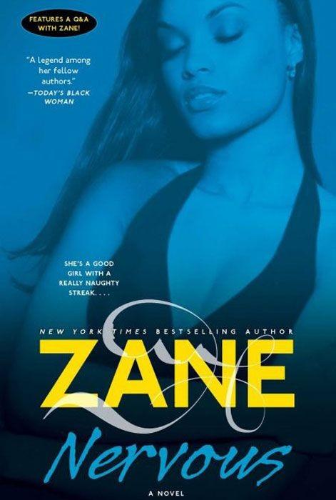 Zane's Nervous