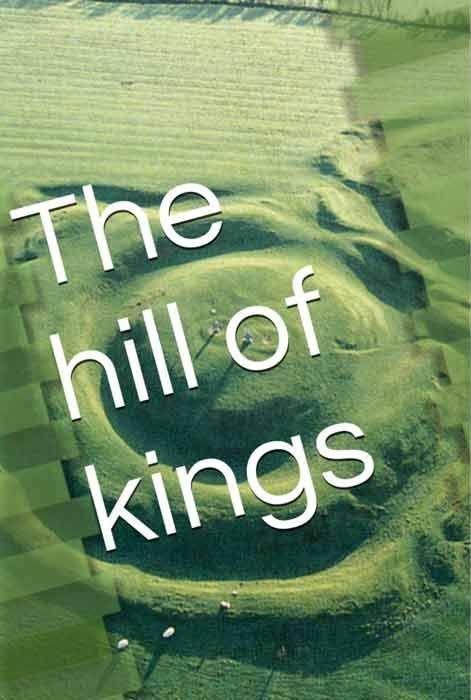The Hill of Kings