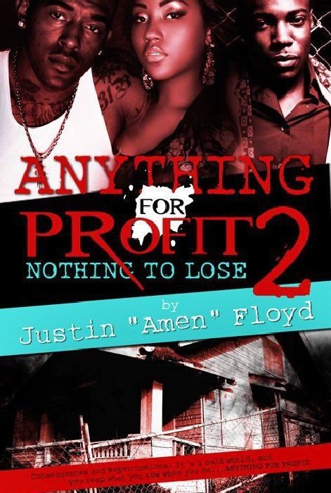 Anything for Profit 2: Nothing to Lose