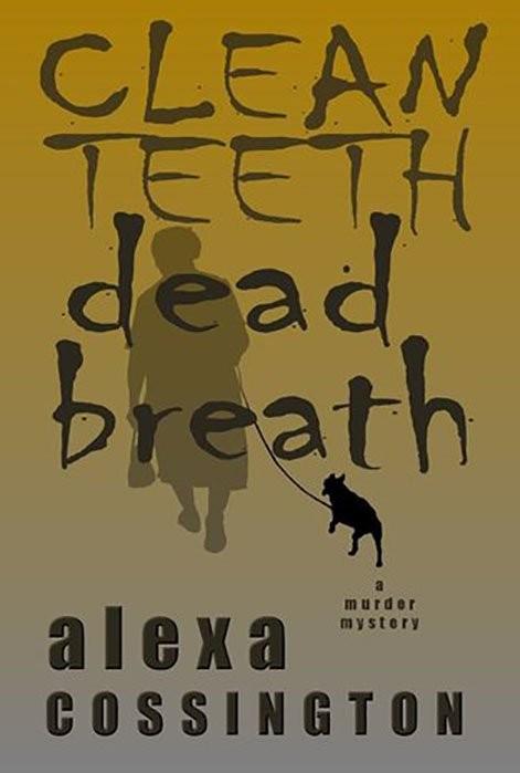 Clean Teeth, Dead Breath