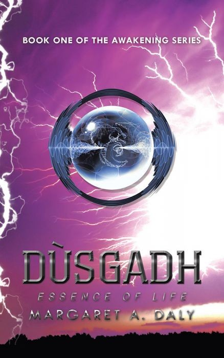 Dusgadh: Essence of Life (Book One of The Awakening Series)