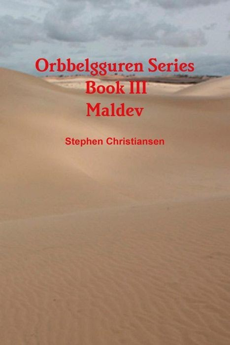 Orbbelgguren Series: Book III Maldev