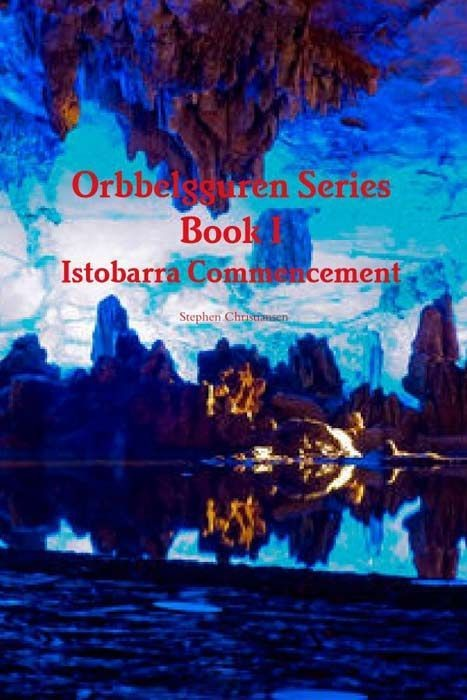 Istobarra Commencement (Orbbelgguren Series)