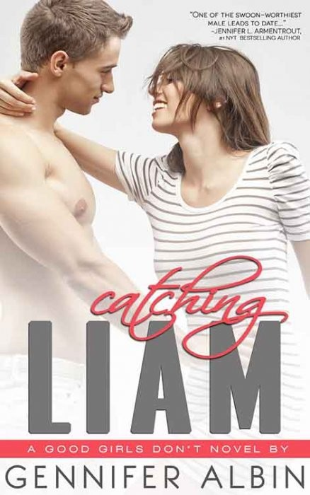 Catching Liam (Good Girls Don't) (Volume 1)