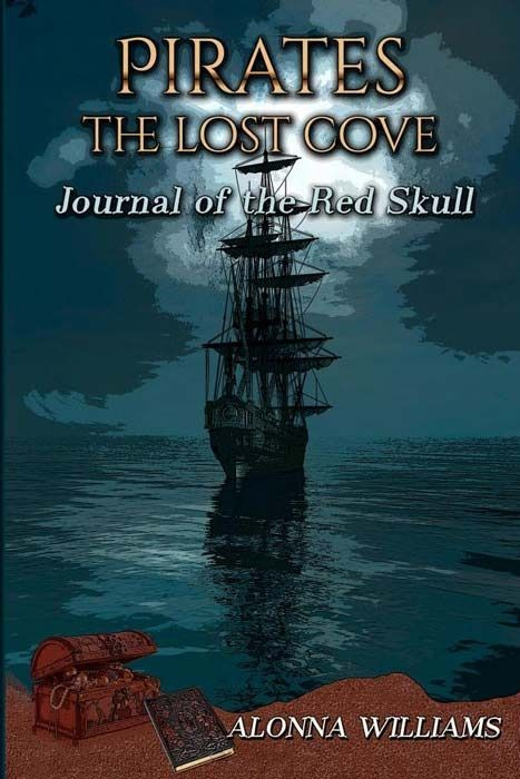 The Journal of the Red Skull (Pirates: The Lost Cove) (Volume 1)