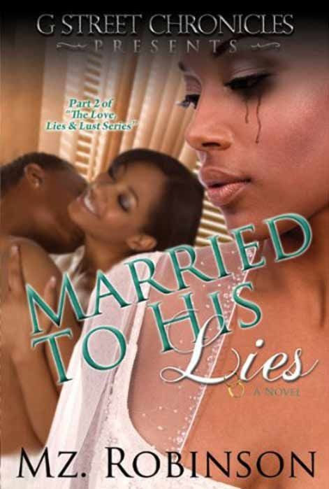 Married To His Lies