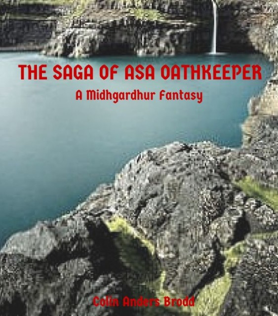 The Saga of Asa Oathkeeper