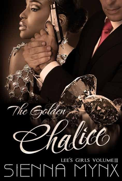 The Golden Chalice (Lee's Girls Series)