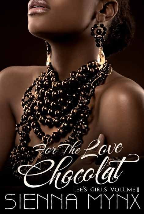 For the Love, Chocolat (Lee's Girls Series)