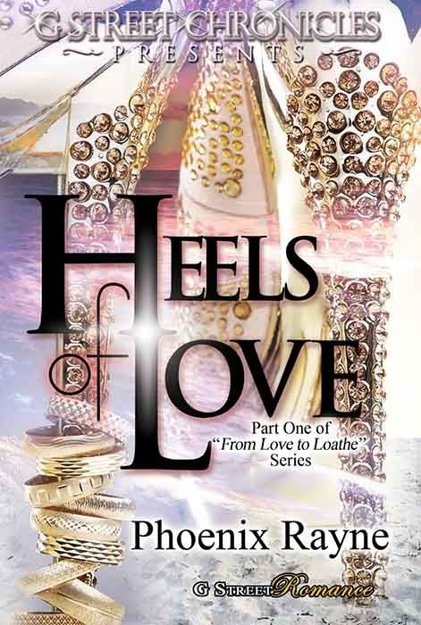 Heels of Love (G Street Chronicles Presents)