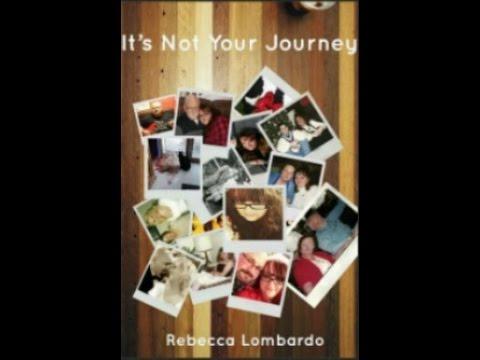 It's Not Your Journey - A Memoir